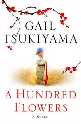 A Hundred Flowers: A Novel (Hardback)