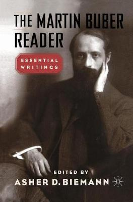 The Martin Buber Reader: Essential Writings (Paperback)