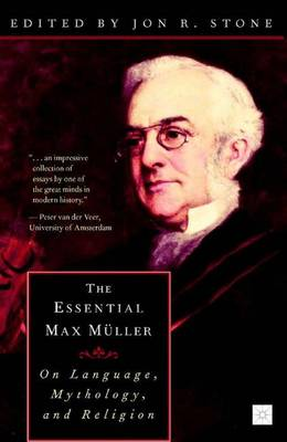 The Essential Max Muller: On Language, Mythology, and Religion (Paperback)