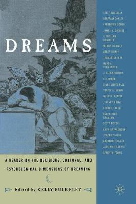 Dreams: A Reader on Religious, Cultural and Psychological Dimensions of Dreaming (Paperback)