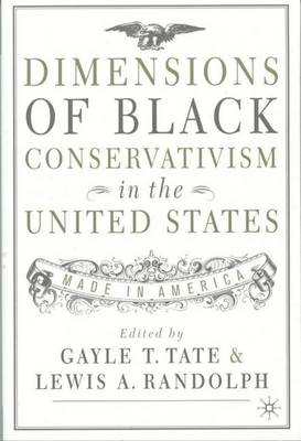 Dimensions of Black Conservatism in the United States: Made in America (Paperback)