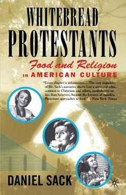 Whitebread Protestants: Food and Religion in American Culture (Paperback)