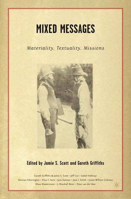 Mixed Messages: Materiality, Textuality, Missions (Hardback)