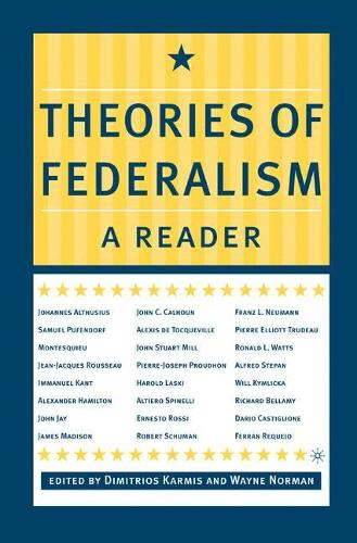 Theories of Federalism: A Reader (Paperback)