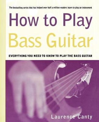 How to Play Bass Guitar - How to Play (Paperback)