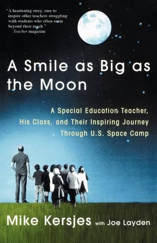 A Smile as Big as the Moon (Paperback)