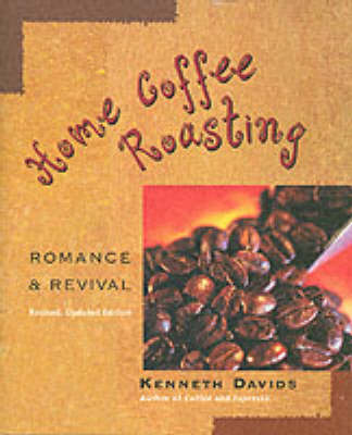 Home Coffee Roasting (Paperback)