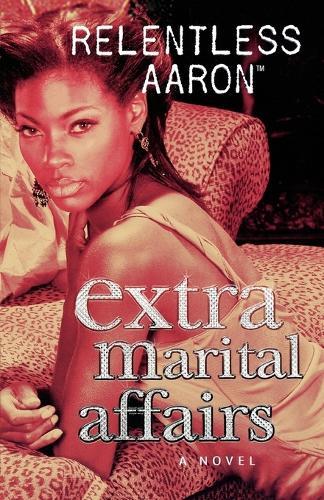 Extra Marital Affairs (Paperback)
