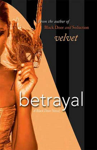 Betrayal: A Black Door Novel (Paperback)