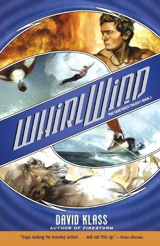 Whirlwind: The Caretaker Trilogy: Book 2 - Caretaker Trilogy (Paperback) 02 (Paperback)