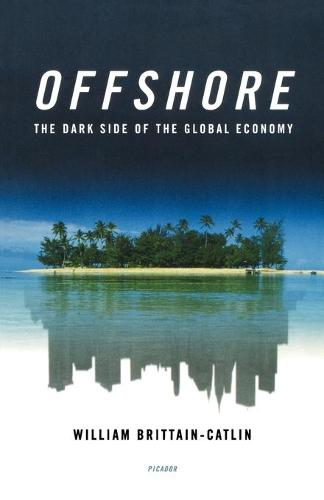Offshore: The Dark Side of the Global Economy (Paperback)