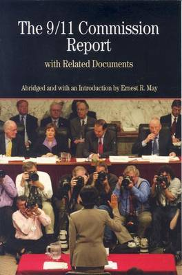 The 9/11 Commission Report - The Bedford Series in History and Culture (Paperback)