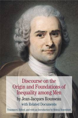 Discourse on the Origin and Foundations of Inequality among Men: by Jean-Jacques Rousseau with Related Documents - The Bedford Series in History and Culture (Paperback)