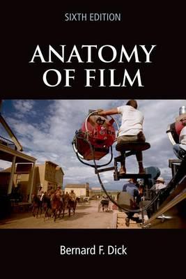 Anatomy of Film, 6e (Paperback)