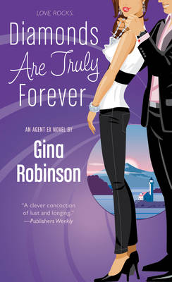 Diamonds are Truly Forever: An Agent Ex Novel (Paperback)
