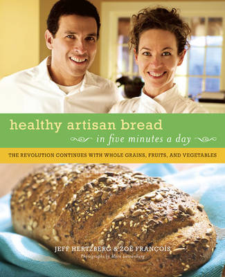 Healthy Bread in Five Minutes a Day (Hardback)