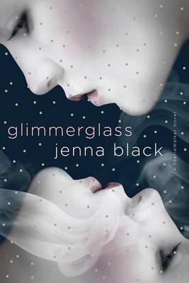 Glimmerglass - A Faeriewalker Novel (Paperback)