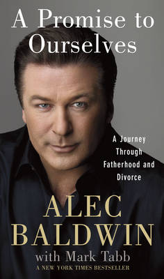 A Promise to Ourselves: A Journey Through Fatherhood and Divorce (Paperback)