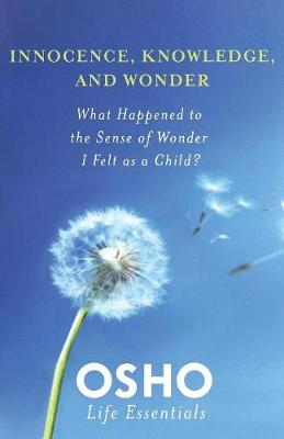 Innocence, Knowledge and Wonder (Paperback)