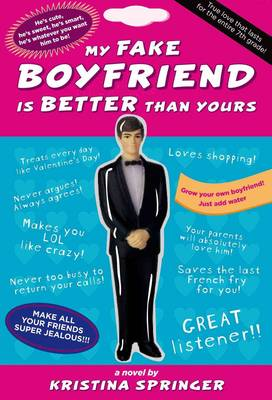 My Fake Boyfriend is Better Than Yours (Paperback)