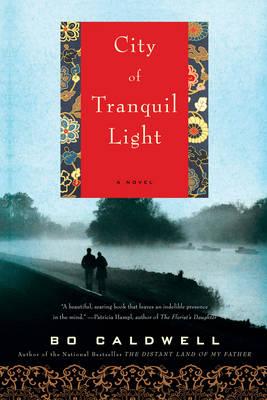City of Tranquil Light: A Novel (Paperback)