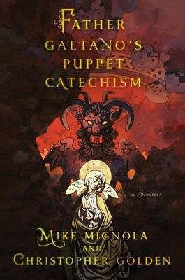 Father Gaetano's Puppet Catechism: A Novella (Hardback)