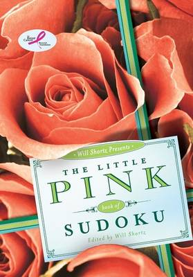 Will Shortz Presents the Little Pink Book of Sudoku (Paperback)