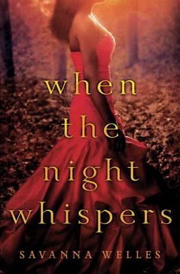 When the Night Whispers (Hardback)