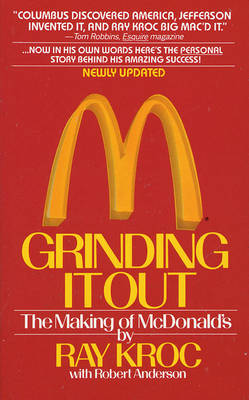 Grinding It Out: The Making of McDonalds (Paperback)