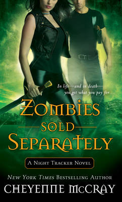Zombies Sold Separately - A Night Tracker Novel (Paperback)