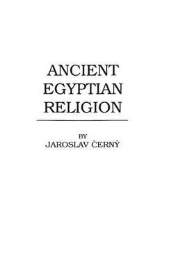 Ancient Egyptian Religion (Hardback)