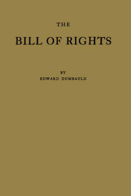 The Bill of Rights and What It Means Today (Hardback)