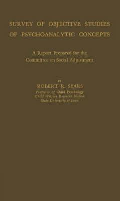 Survey of Objective Studies of Psychoanalytic Concepts (Hardback)