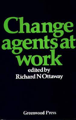 Change Agents at Work (Hardback)