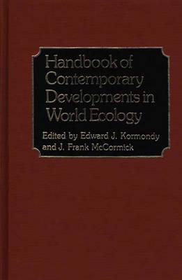 Handbook of Contemporary Developments in World Ecology (Hardback)