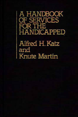 A Handbook of Services for the Handicapped (Hardback)