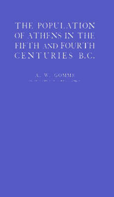 Population of Athens in the Fifth and Fourth Centuries B.C (Hardback)