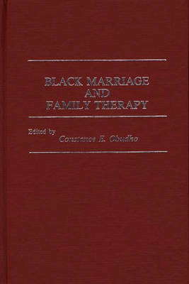 Black Marriage and Family Therapy (Hardback)