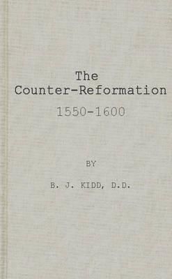 The Counter-Reformation, 1550-1600. (Hardback)