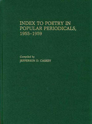 Index to Poetry in Popular Periodicals, 1955-1959 (Hardback)