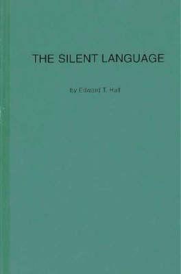 The Silent Language (Hardback)