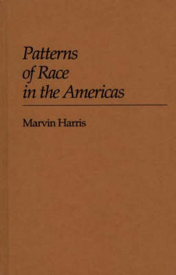 Patterns of Race in the Americas (Hardback)