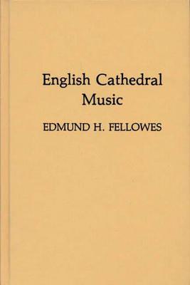 English Cathedral Music (Hardback)