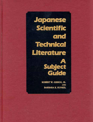 Japanese Scientific and Technical Literature: A Subject Guide (Hardback)