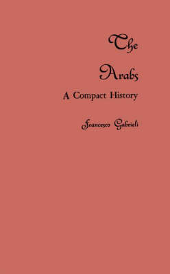 The Arabs: A Compact History (Hardback)