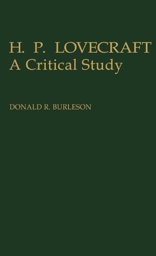 H. P. Lovecraft: A Critical Study (Hardback)