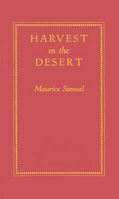 Harvest in the Desert. (Hardback)