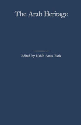 The Arab Heritage (Hardback)