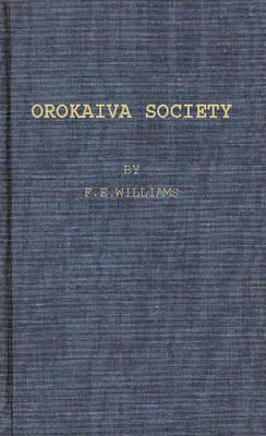 Orokaiva Society. (Hardback)