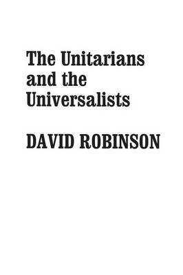 The Unitarians and Universalists (Paperback)